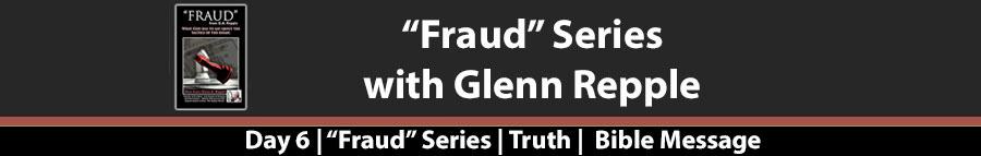 "Fraud – ""Fraud"" Day 6"