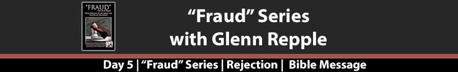"Fraud – ""Fraud"" Day 5"